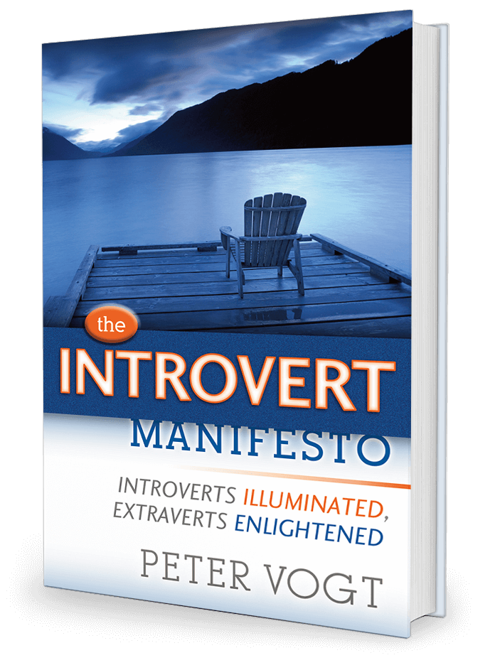 The Introvert Manifesto by Peter Vogt